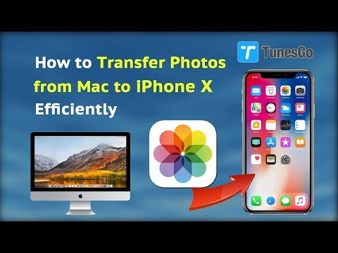 How to Transfer Photos from Mac to iPhone X Efficiently