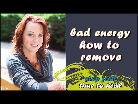 Remove bad energy post narcissist. - how to remove negative energy from body & Home