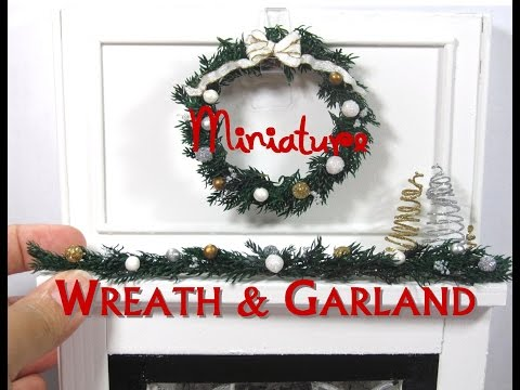 Christmas Holiday Wreath and Garland Dollhouse Miniature DIY Tutorial How to Make