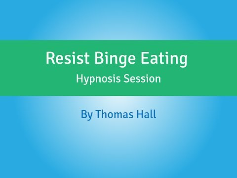 Resist Binge Eating - Hypnosis Session - By Thomas Hall