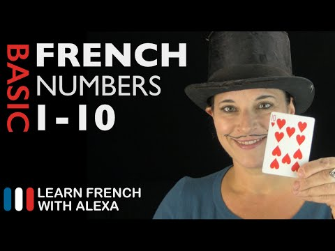 Learn French : How to count from 1 to 10 in French Numbers !