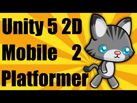 Unity 5 2d Mobile Platformer Tutorial - Part 2