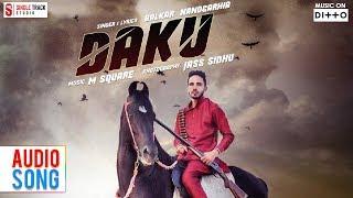 Daku   Balkar Nandgarhia   Official Video   Smi Audio   Punjabi Songs   Latest New Songs 2017  