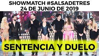 Showmatch - Programa 20/06/19 - #SalsaDeTres - Sentencia y duelo