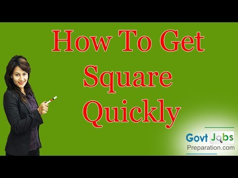 How To Get Square Quickly