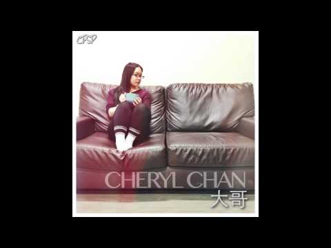 [CPSP] Cheryl Chan - 大哥 Preview