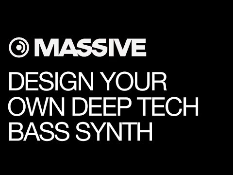NI Massive - Designing Professional Dub Tech Bass Synths - How To Tutorial