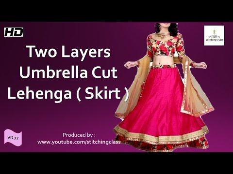 Two Layer Umbrella Cut Lehenga ( Skirt )  Cutting and Stitching