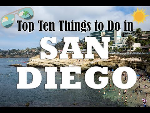 Top Ten Things to Do in San Diego!!!!