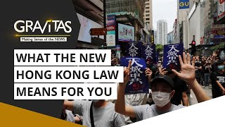 Gravitas: What the new Hong Kong law means for you