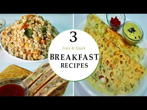 3 Easy & Quick Breakfast Recipes   ||  Rava Dosa , Aloo Sandwich & Oats Upma