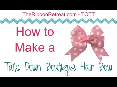 How to Make a Tails Down Boutique HairBow - TOTT Instructions