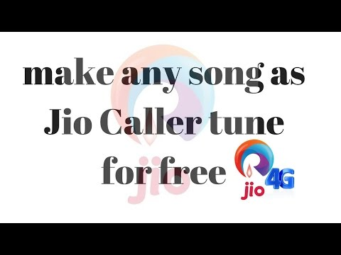 How to make any song as Jio Caller tune for free