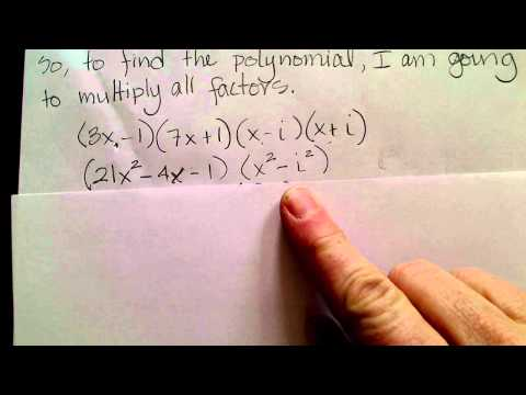 Find a polynomial given zeros