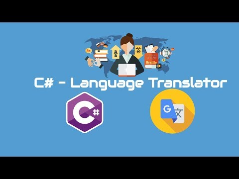 C# - Language Translator - Translate From One Language to Another Language?
