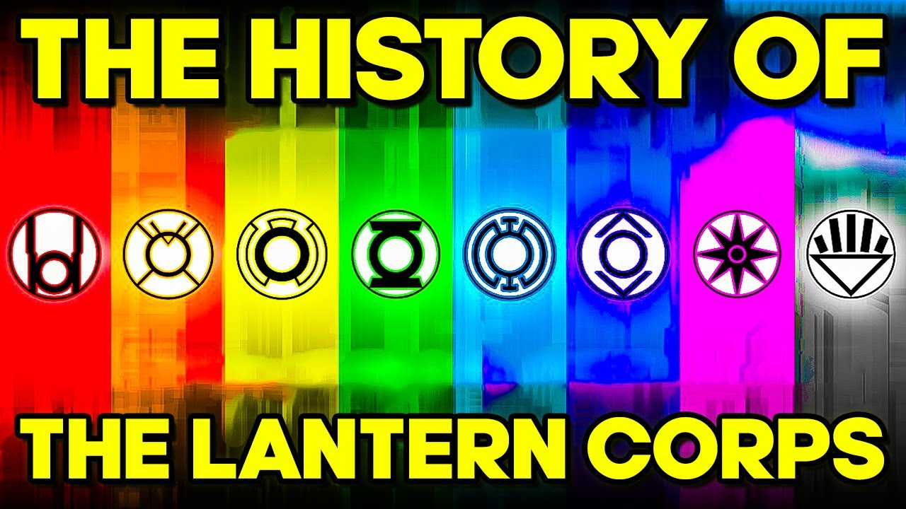 The History Of All The Lantern Corps
