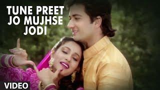 Tune Preet Jo Mujhse Jodi Full Song | Meera Ka Mohan | Avinash Wadhawan, Ashwini Bhave