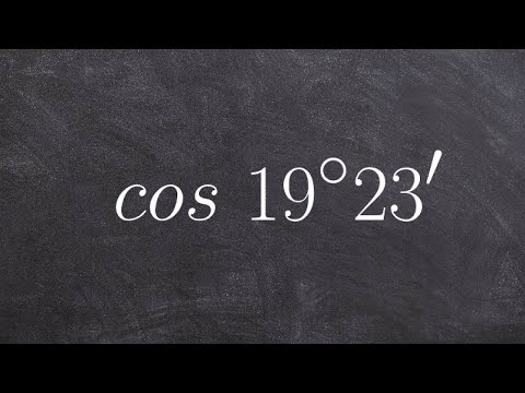 Pc Unit 3   How to evaluate an angle in degrees and minutes with a calculator cosine
