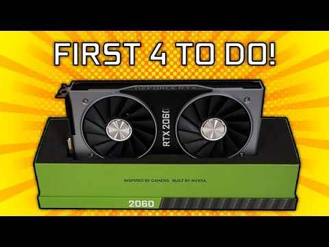 First 4 Things To Do With Your New RTX 2060!