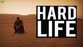 WHY LIFE GETS HARD SOMETIMES?