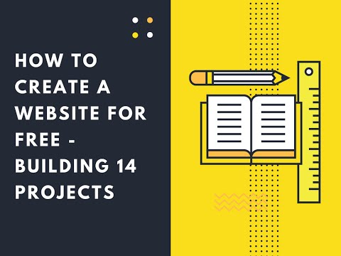 How to create a Website for free - Building 14 Projects Step by Step Tutorial