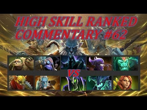 Dota 2 High Skill Ranked Match Commentary #62