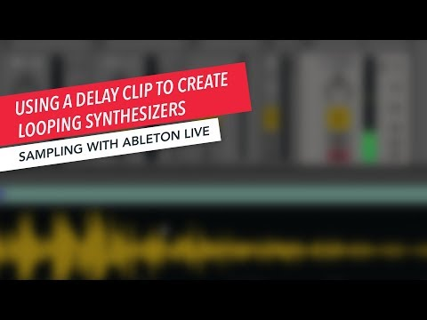 Sampling with Ableton Live: Tuning a Loop Synth | Music Production | Ableton | Tips