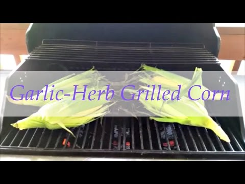 Garlic and Herb Grilled Corn on the Cob