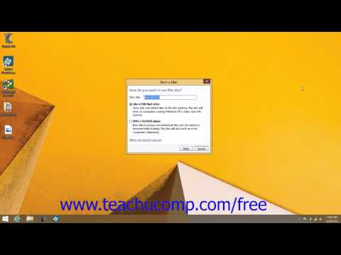 Windows 8.1 Tutorial Buring a CD or DVD Microsoft Training Lesson 2.11