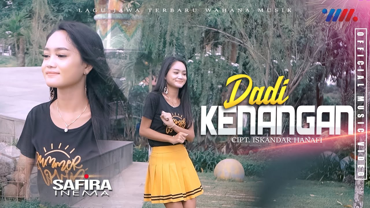Download Safira Inema - Dadi Kenangan MP3 Gratis