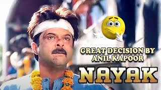 Great Decision By Anil Kapoor From Nayak Movie Scenes