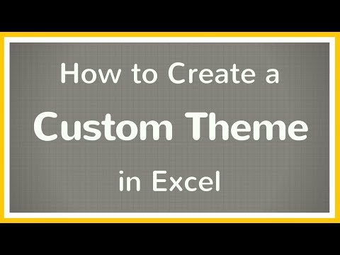 How to Create a Custom Theme in Excel - Tutorial