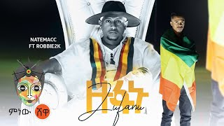 Ethiopian Music : Natemacc X Robbie2k (Zufanu) ዙፋኑ - New Ethiopian Music 2021(Official Video)