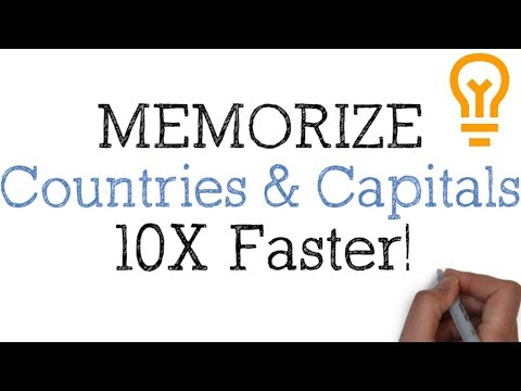 How to Memorize Countries and Capitals - The Fast and Easy Way to Remember