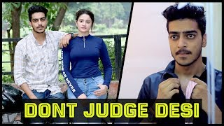 DON'T JUDGE DESI BY LOOKS || Rachit Rojha