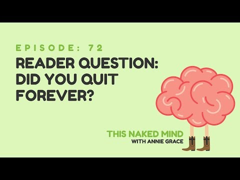 EP 72: Reader Question – Did you quit forever?