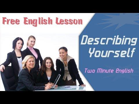 Describing Yourself - Sample English Coversation