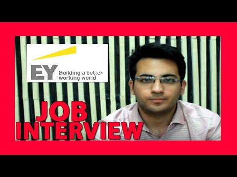Job interview - EY (Ernst and Young) | question and answer