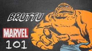 Bruttu – Marvel 101 – Monsters Unleashed