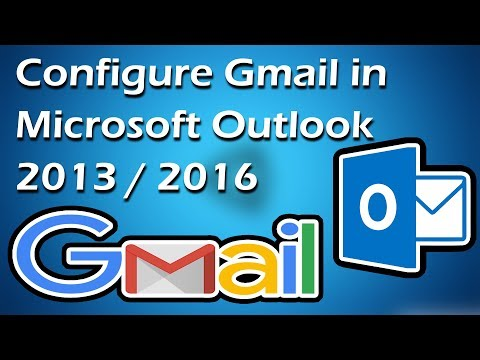 How to configure Gmail in Microsoft Outlook 2013 / 2016