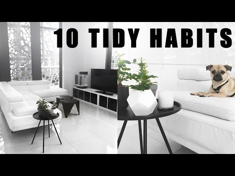 10 Tidy Habits That Will Change Your Life