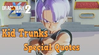 Dragon ball xenoverse 2  XB1  All of Kid Trunks Special Quotes