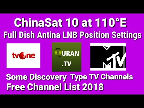 ChinaSat 10 at 110°E C Band Dish LNB Position Setup,  Free To Air islamic Channel list 2018