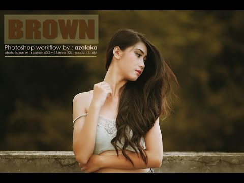 BROWN tone : photoshop workflow