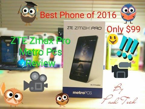 ZTE Zmax Pro METRO PCS REVIEW BEST $99 PHONE OF 2016