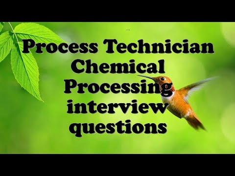 Process Technician Chemical Processing interview questions