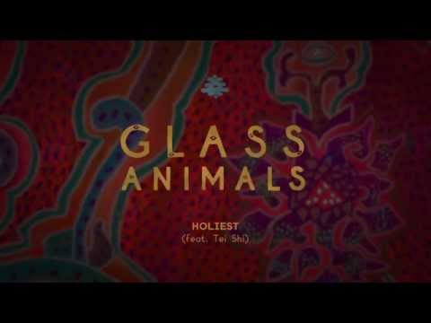Glass Animals - Holiest Feat. Tei-Shi (Official Audio)