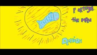 Portugal. the man - The Sun (Dphish remix)
