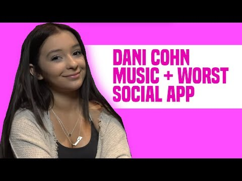 Dani Cohn Talks Being Bullied About Her Musical.ly Fame