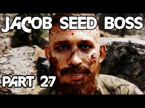 Far Cry 5 Walkthrough Gameplay Part 27 - JACOB SEED BOSS - PC Max Settings (ULTRA)[HARD]